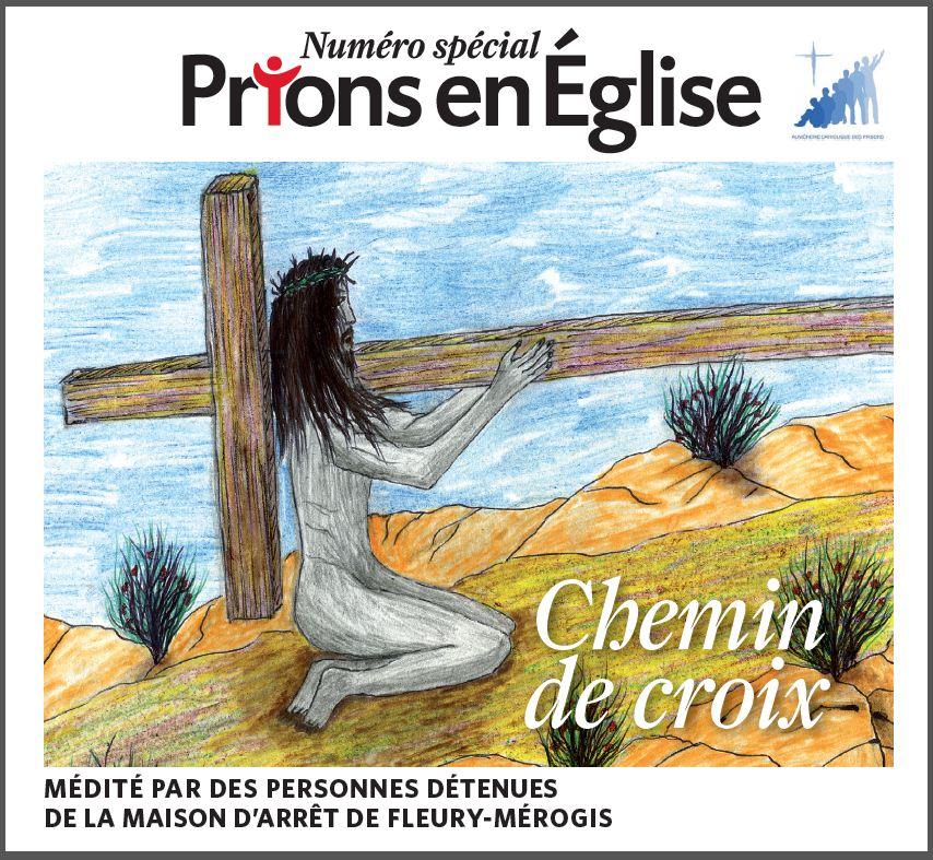 Chemin de Croix détenus Fleury Mérogis